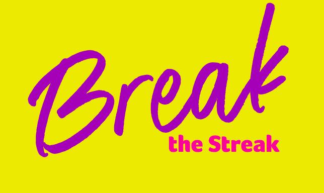 Break The Streak